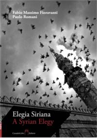 Elegia Siriana - A Syrian Elegy