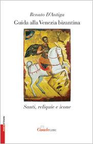 Guida alla Venezia bizantina