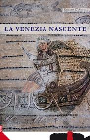 Venezia nascente